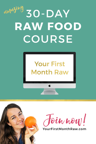 Your First Month Raw is a 30-day email course that will teach you everything you need to know about eating raw food!! Come join us and *see how good it feels*. Each day you'll get a quick and actionable advice into your inbox. Let's do this! Want more energy? Flawless skin? Lose weight? Or do you simply want to feel and look your best? Then this is for you, my friend.