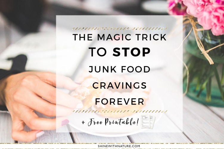 The magic trick to stop junk food cravings forever